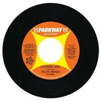 """VICKIE BAINES Country Girl / Are You NEW NORTHERN SOUL 45 (OUTTA SIGHT) 7"""" Vinyl"""