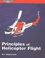 Principles of Helicopter Flight by Walter J. Wagtendonk (Paperback, 1996)