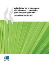 Adaptation Au Changement Climatique et CoopéRation Pour le déVeloppement :...