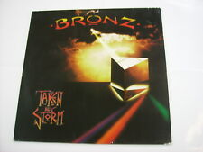 BRONZ - TAKEN BY STORM - LP VINYL 1984 GERMANY EXCELLENT CONDITION