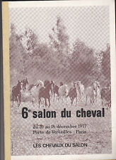 6e Salon du Cheval - Paris 1977 - Equitation -Elevage