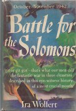 BATTLE FOR THE SOLOMONS by Ira Wolfert (1943 HC/DJ) World War II