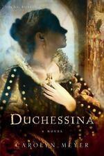 Young Royals Ser.: Duchessina : A Novel of Catherine de' Medici by Carolyn...