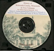 History of Walworth County Wisconsin In Two Volumes + Bonus Books