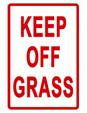 KEEP OFF GRASS Sign Durable Aluminum NO RUST Security Sign