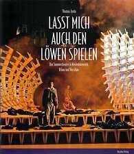 LASST MICH AUCH DEN LÖWEN SPIELEN Sommertheater in Niederösterreich Jorda