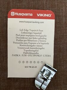 *GENUINE HUSQVARNA VIKING 412784245* LEFT EDGE TOPSTITCH FOOT