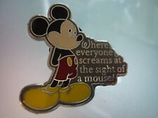 DISNEY MICKEY  MOUSE   PIN WHERE EVERY SCREAMS AT THE SIGHT OF A MOUSE  CUTE!!!!