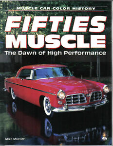 Fifties Muscle Dawn of High Performance by Mueller Muscle Car Colour History