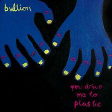 Bullion - You Drive Me To Plastic [New & Sealed] Digipack CD