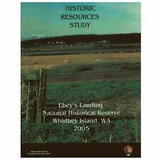 Ebey's Landing National Historical Reserve, Historic Resources Study by Gail...