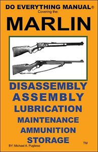 MARLIN  RIFLE  DO EVERYTHING MANUAL  DISASSEMBLY ASSEMBLY MAINTENANCE  NEW  BOOK