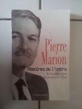 Pierre MARION Mémoires de l'ombre - un homme dans les secrets de l' Etat
