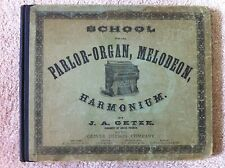 School for the Parlor - Organ, Melodeon, and Harmonium 1869, 1897, Getze, Rare