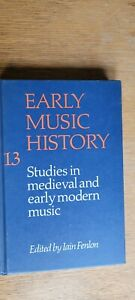 Early Music History: Volume 13: Studies in Medieval & early Modern Music -Fenlon