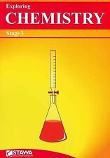 Exploring Chemistry: Stage 3 by Science Teachers Association of WA