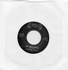 JIMMIE RAYE    HEY LETS DANCE /FORGIVE ME    SATAN Re-Issuue/Re-Pro R&B/NORTHERN