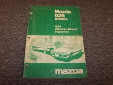 1984 Mazda 626 Diesel Sedan Workshop Shop Service Repair Manual Supplement