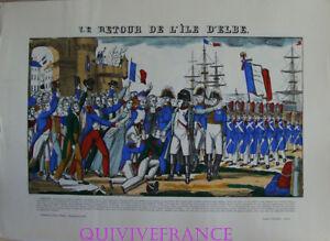 EP47 - LE RETOUR DE L'ILE D'ELBE - IMAGE D'EPINAL PELLERIN - NAPOLEON
