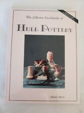 The Collectors Encyclopedia of Hull Pottery by Brenda Roberts - First Edition