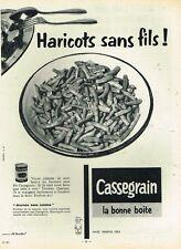 F- Publicité Advertising 1958 Les Haricots en conserve Cassegrain la bonne boite