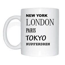 New York, Londres, Paris, Tokyo, KUPFERDREH Tasse à café