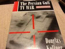 The Persian Gulf TV War by Douglas M. Kellner (1992, Paperback)