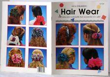 HAIR WEAR Craft Book FUN Fancy FASHIONABLE Hair Accessories in JIFFY 1992 Bridal