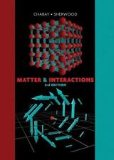 Matter and Interactions by Bruce A. Sherwood and Ruth W. Chabay (2010,...