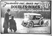 PUBLICITÉ DE PRESSE 1913 JUMELÉS OUI MAIS SUR DOUBLES ROUES KAP