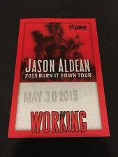 5/30 2015 JASON ALDEAN BURN IT DOWN TOUR FABRIC BACKSTAGE PASS HERSHEY PA.