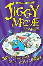 One for All and All for Lunch! (Jiggy McCue) (Paperback), Lawrenc. 9781846169564