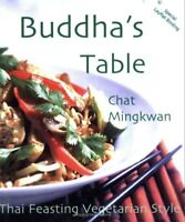 Buddha's Table by Chat Mingkwan Brand New Vegetarian Thai Food Cookbook WT55769