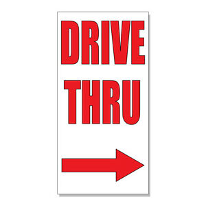 Drive Thru With Right Arrow Style 3  DECAL STICKER Retail Store Sign