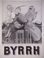PUBLICITÉ DE PRESSE 1935 BYRRH RIEN DE TEL CONTRE LE FROID - GEORGES LEONNEC