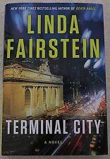 TERMINAL CITY by Linda Fairstein - HC/DJ