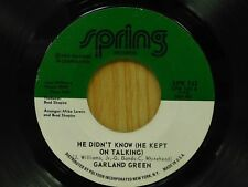 Garland Green 45 He Didn't Know / Please Come Home - Spring VG++/VG+