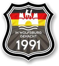 WOLFSBURG Gemacht 1991 MADE IN WOLFSBURG Escudo para VW Caravana Adhesivo Coche