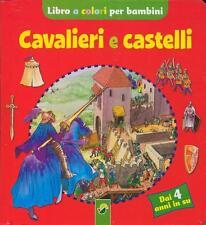 Cavalieri e castelli. Libro cartonato per bambini - Ed. NGV