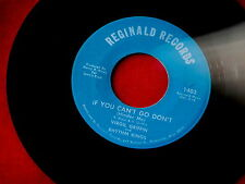 VIRGIL GRIFFIN & THE RHYTHM KINGS~IF YOU CAN'T GO DON'T~REGINALD 1403 ~ R&B 45