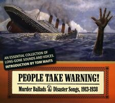 Various Artists - People Take Warning: Murder Ballads and Disaster Son