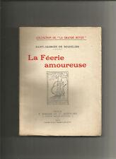 La Féerie amoureuse - Saint-Georges de Bouhélier