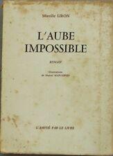 L'Aube impossible - Mireille Liron - Illustrations de Marcel Manjarres - E.O1964