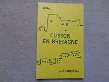 CLISSON EN BRETAGNE D'HIER A AUJOURD'HUI HISTOIRE