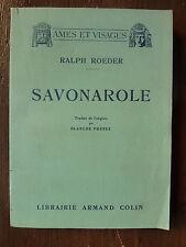 biographie de SAVONAROLE par Ralph ROEDER chez Armand colin en 1933 TBE