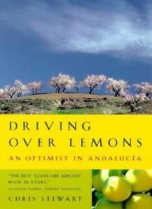 Driving Over Lemons: An Optimist in Andalucia-Chris Stewart