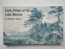 KENNETH SMITH.EARLY PRINTS OF THE LAKE DISTRICT,S/B 1973 B/W PHOTO ILLUSTRATIONS