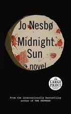 Midnight Sun by Jo Nesbø (2016, Paperback, Large Type)