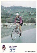 CYCLISME carte cycliste MICHEL DELOLME équipe MERCIER MIKO Vivagel 1979
