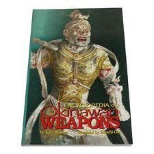 Encyclopedia of Okinawan Kobudo Weapons techniques kata Paperback Taira Shinken